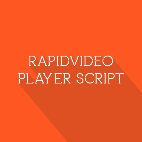 RapidVideo Player Script