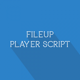 File-up Player Script